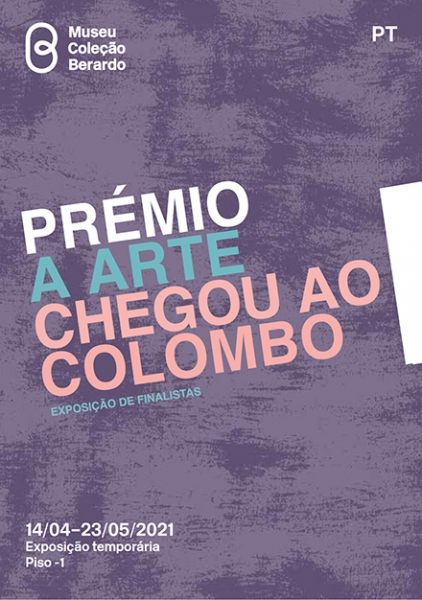 Folha de Sala «Prémio A Arte Chegou ao Colombo. Exposição de Finalistas»   PDF [545 Kb]