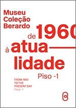 """Folha de Sala """"Coleção Berardo de 1960 à atualidade"""" [PDF 1 Mb ] maio 2020b"""