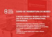 Covid-19 - Reabertura do Museu: dia 18 maio - Novas Regras de Visitação
