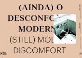 (Ainda) O Desconforto Moderno Lançamento do catálogo da exposição de Miguel Palma