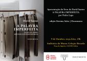 """Apresentação do livro """"A Palavra Imperfeita"""", de David Santos"""