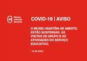 COVID-19 Suspensão de atividades do Serviço Educativo, Museu Coleção Berardo