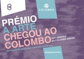 14 de abril - abertura da exposição Prémio A Arte Chegou ao Colombo. Exposição de Finalistas