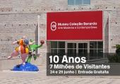 10 Anos do Museu Coleção Berardo