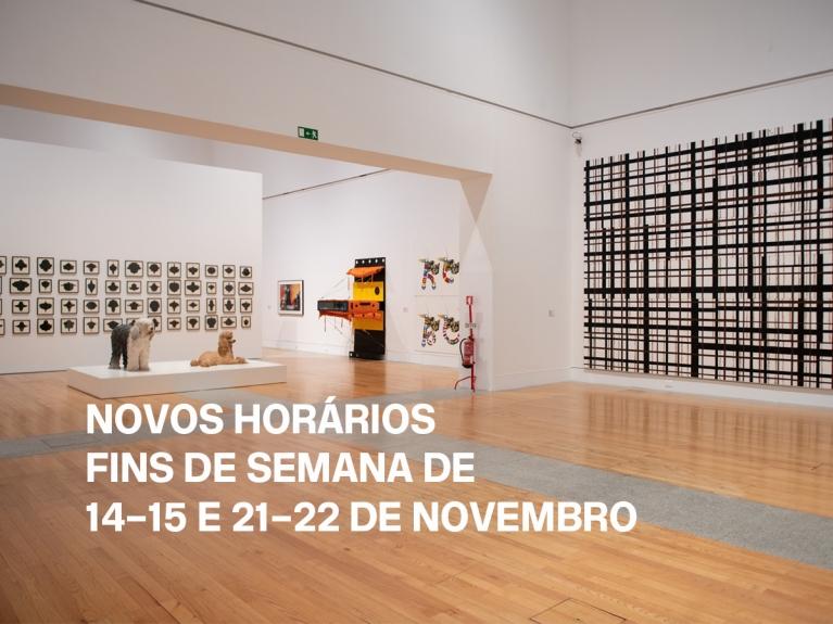 Novos horários nos fins de semana de 14–15 e 21–22 de novembro   Museu Coleção Berardo, Lisboa