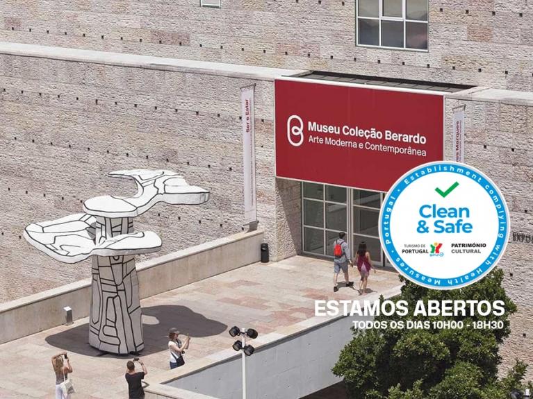 Museu Berardo - Estamos Abertos, com Selo CLEAN AND SAFE  | Museu de Arte Moderna e Contemporânea Aberto em Lisboa